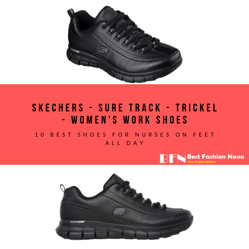 10 Best Shoes for Nurses on feet All Day in 2020 Best