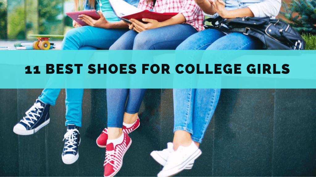 Best SHoes for college girls