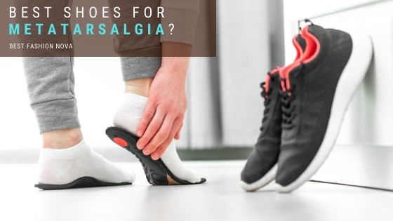 Best-shoes-for-Metatarsalgia