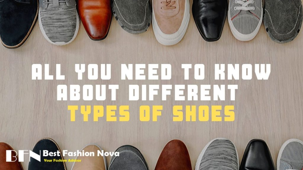 All-You-Need-to-Know-about-Different-Types-Of-Shoes