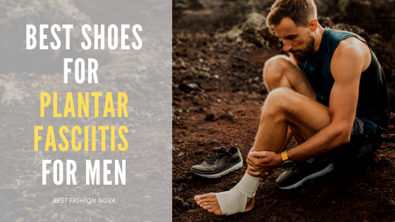 Best-Shoes-for-Plantar-Fasciitis-for-Men