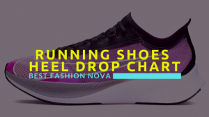 running-shoes-heel-drop-chart