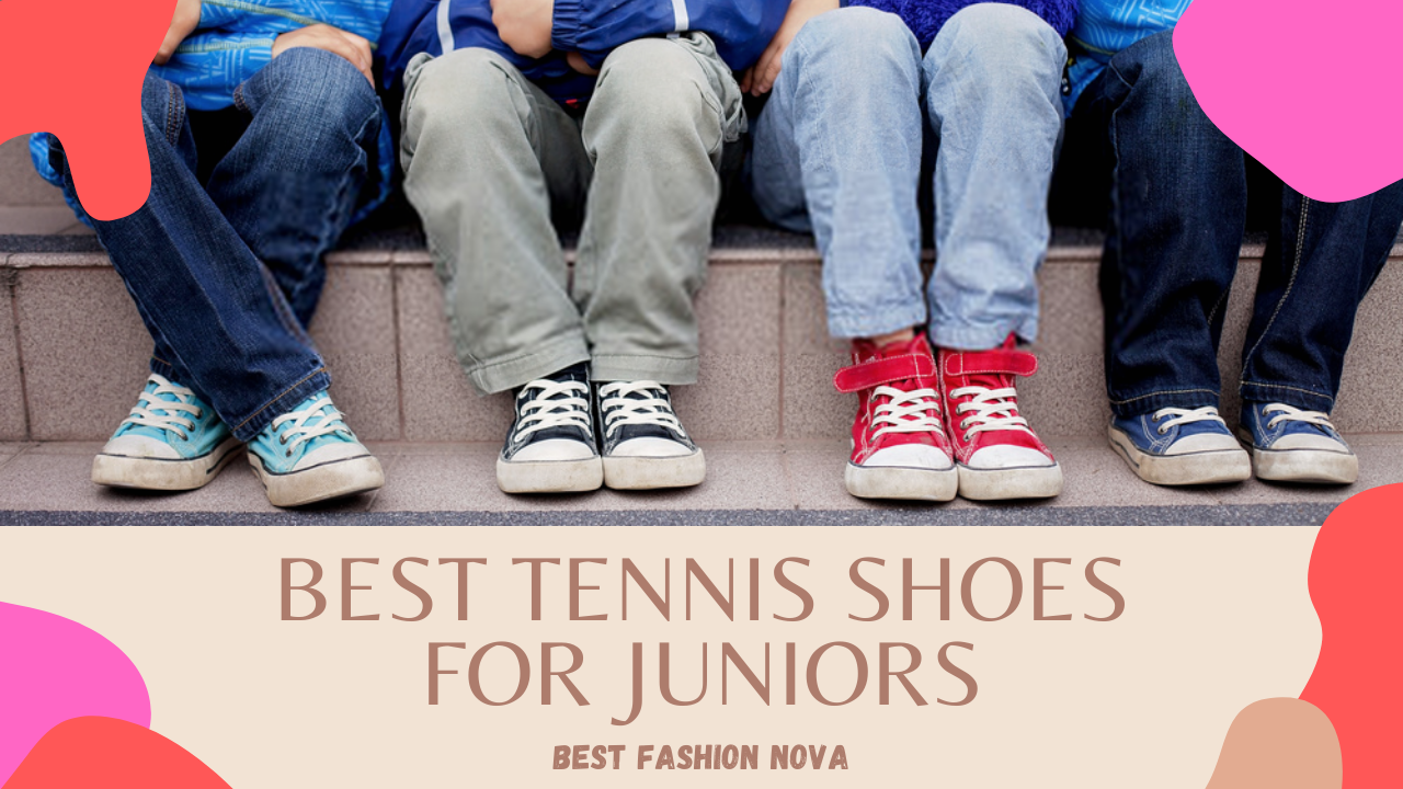 best tennis shoes for juniors