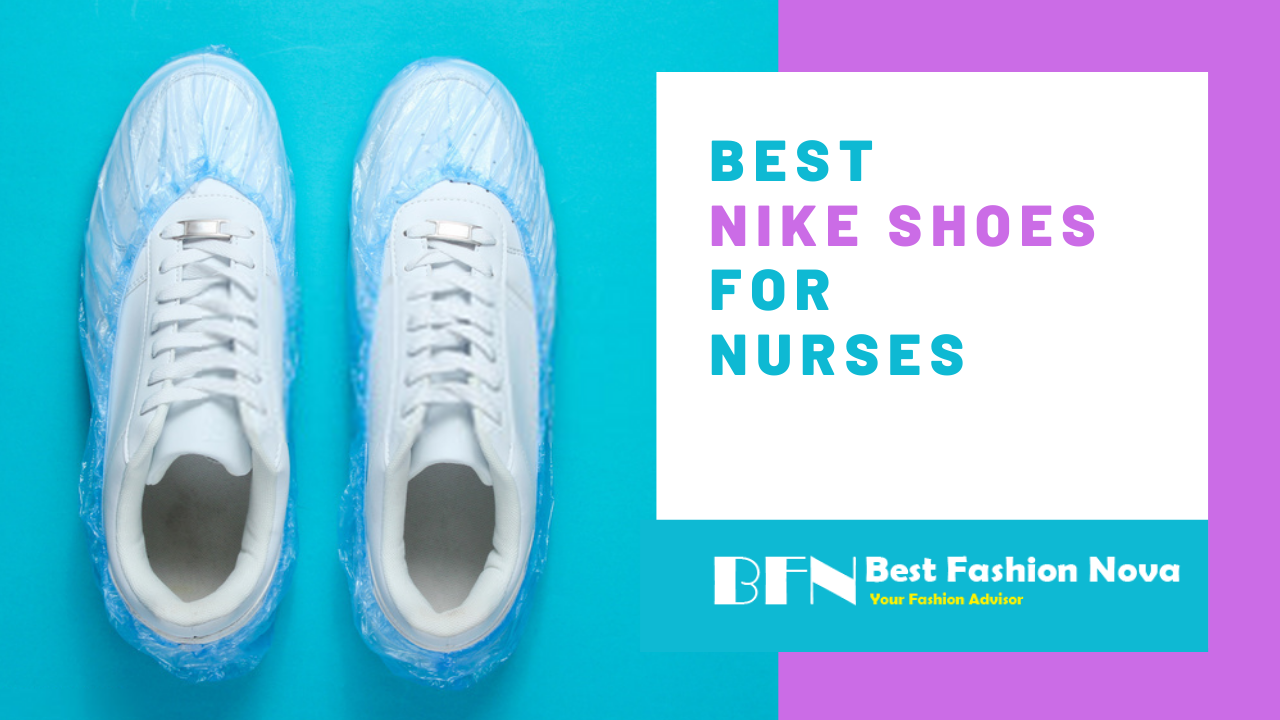 best nike shoes for nurses